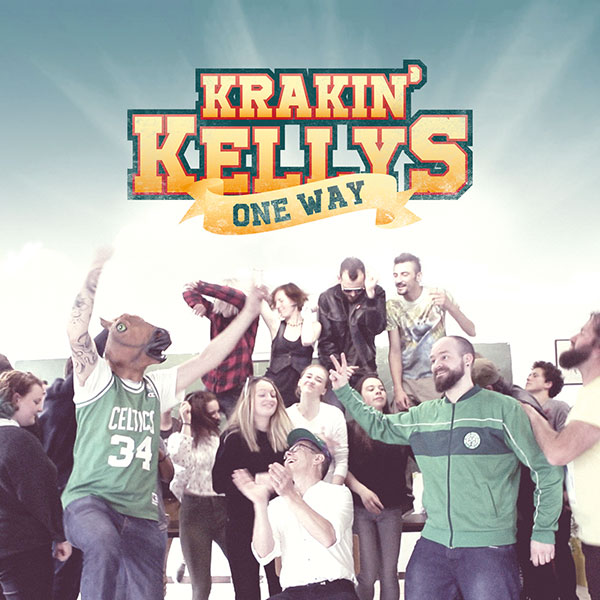 Krakin' Kellys - One Way