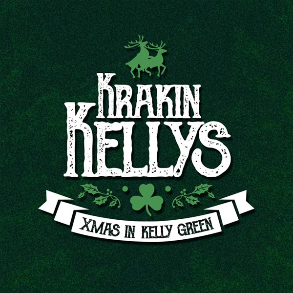 Krakin' Kellys - Christmas in kelly green (single)